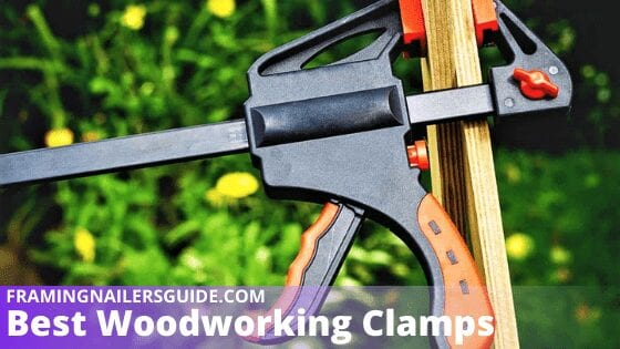 Best Woodworking Clamps Reviews