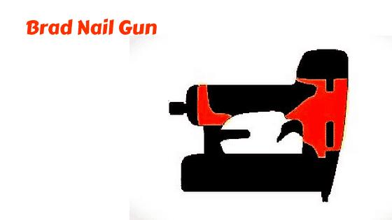 Brad Nail Gun