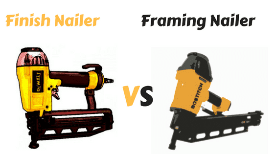 Finish Nailer vs Framing Nailer: Let\'s Know the Differences