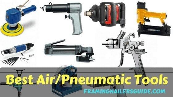 best air tools reviews: top pneumatic tools