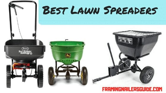 Best Lawn Spreaders Reviews