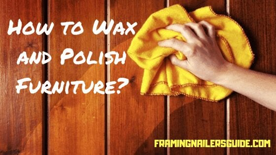 how to wax and polish furniture