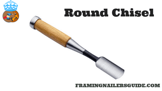 Round chisels