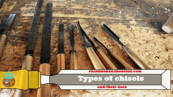 Different Types of Chisels and Their Uses