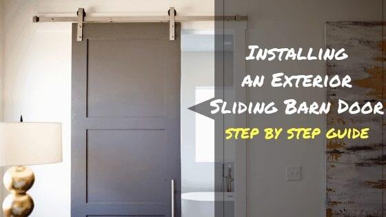 How to Install an Exterior Sliding Barn Door