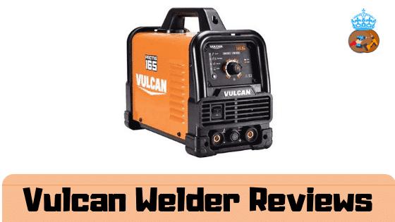 Vulcan Welder Reviews