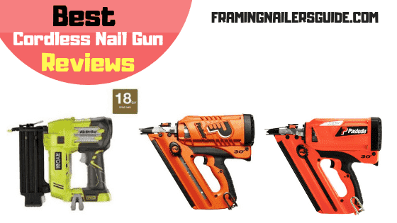 Best Cordless Nail Gun Reviews For 2020 With Buying Guide