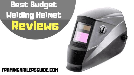 Best Budget Welding Helmet Reviews