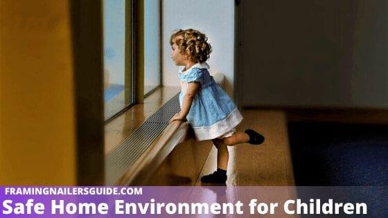 Safe Home Environment for Children