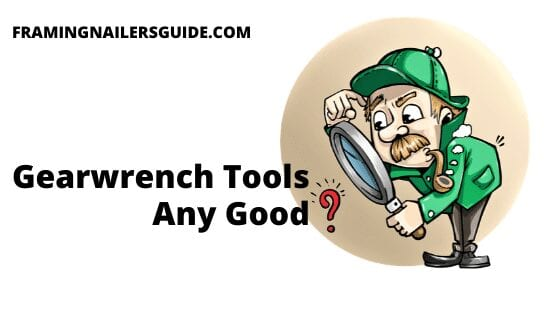Gearwrench Tools Any Good