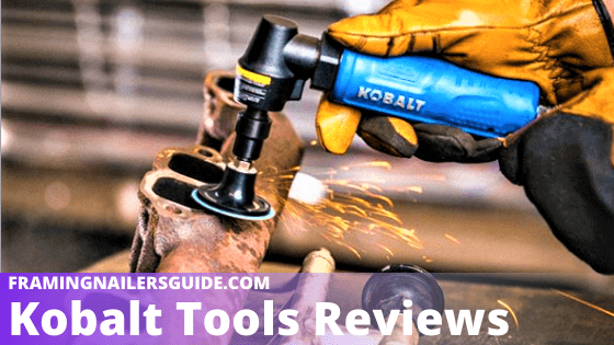 Kobalt Tools Reviews: Power & Hand Tools Rated