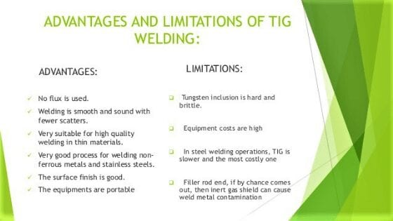 Advantages and disadvantages of Tig welding
