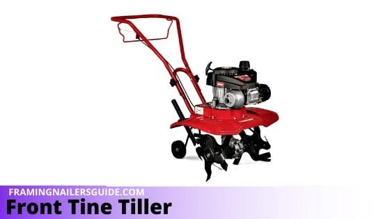 What is a Front Tine Tiller? - Its Uses, Benefits, and Pitfalls