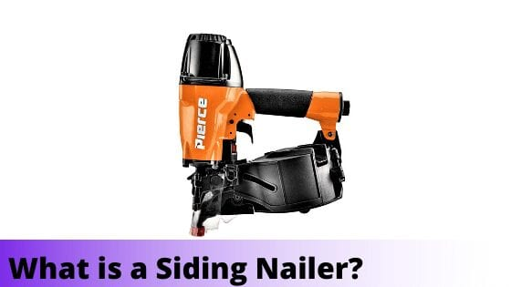 What is a Siding Nailer