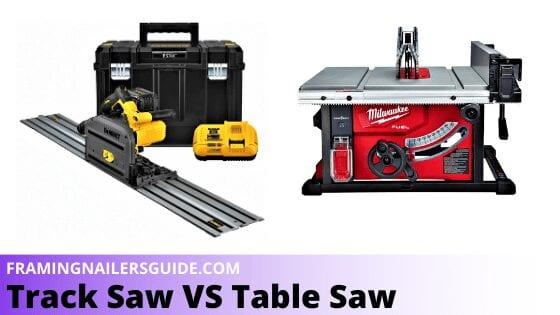 Track Saw VS Table Saw